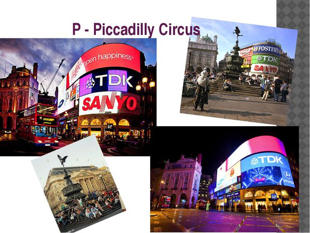P - Piccadilly Circus