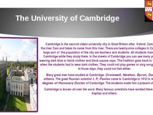 The University of Cambridge Cambridge is the second oldest university city in