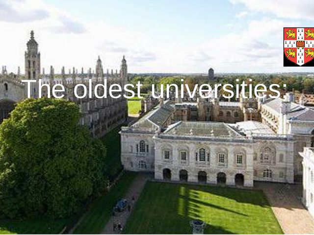 The oldest universities;