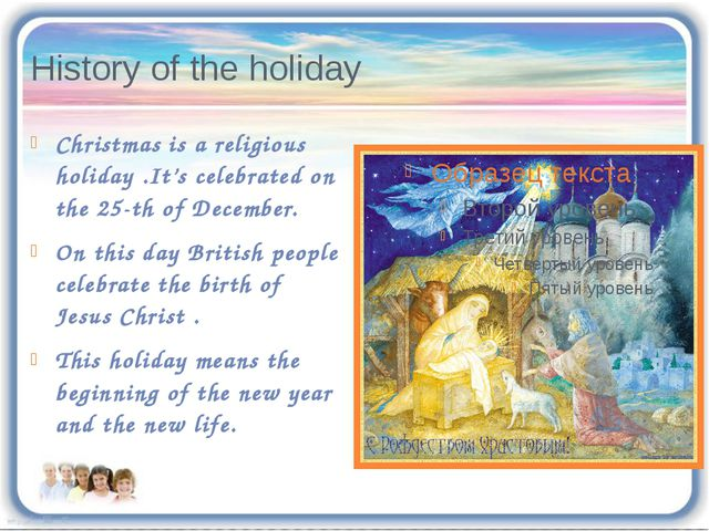 History of the holiday Christmas is a religious holiday .It's celebrated on t...