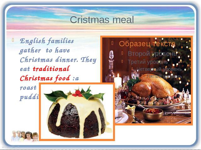 Cristmas meal English families gather to have Christmas dinner. They eat trad...