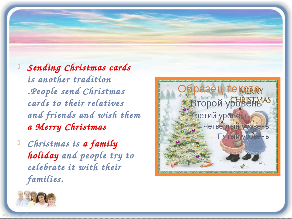 Sending Christmas cards is another tradition .People send Christmas cards to...