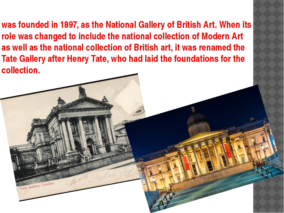 was founded in 1897, as the National Gallery of British Art. When its role wa...