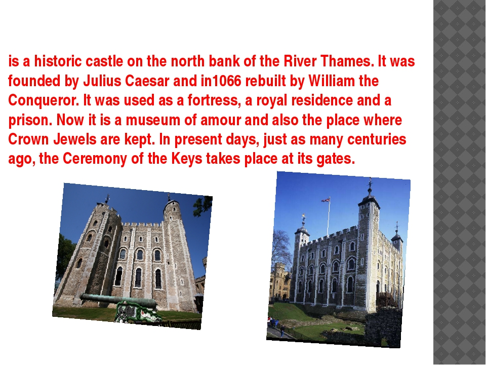 is a historic castle on the north bank of the River Thames. It was founded by...