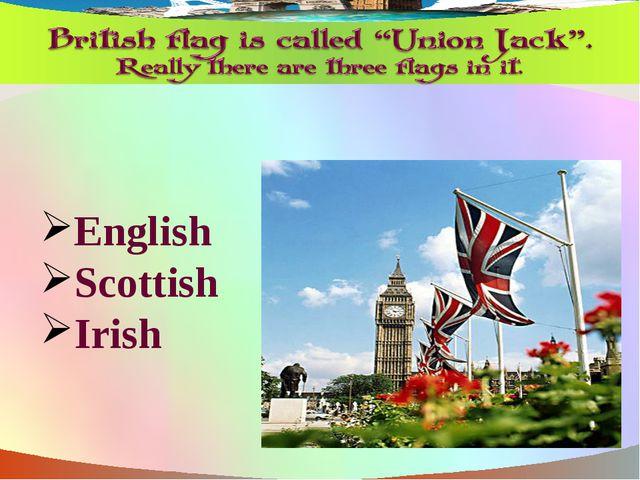English Scottish Irish