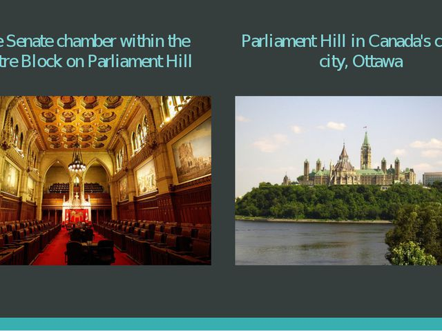 The Senate chamber within the Centre Block on Parliament Hill Parliament Hill...
