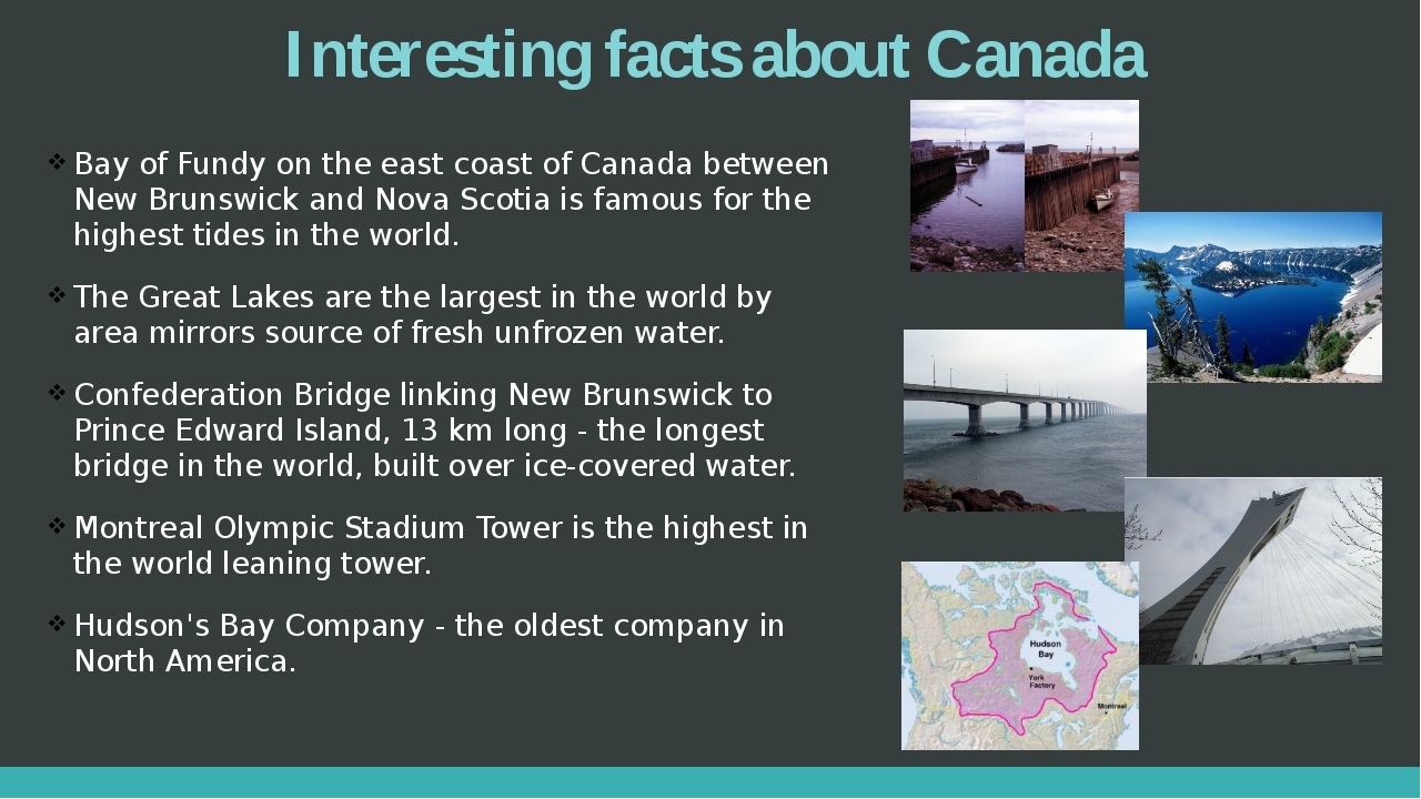 Interesting facts about Canada Bay of Fundy on the east coast of Canada betwe...