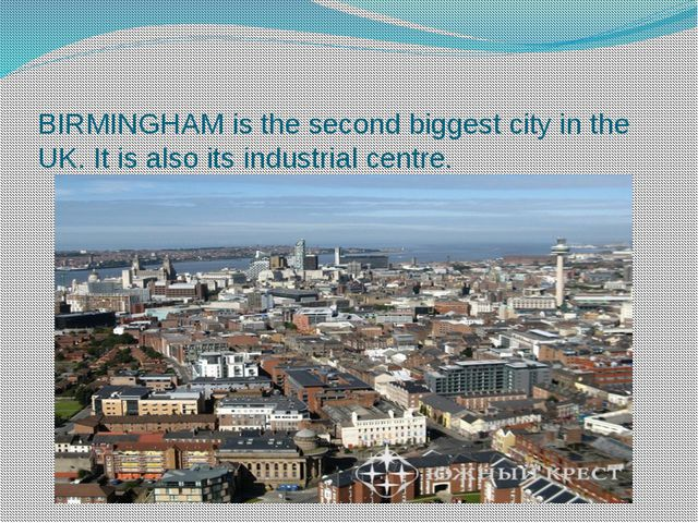 BIRMINGHAM is the second biggest city in the UK. It is also its industrial c...