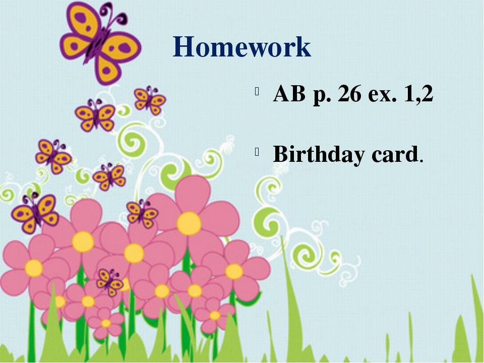 Homework AB p. 26 ex. 1,2 Birthday card.