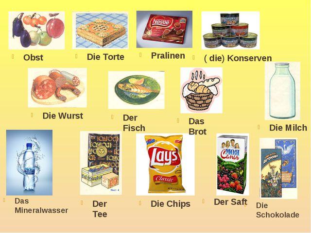 Obst Die Torte ( die) Konserven Die Wurst Der Fisch Pralinen Das Brot Die Mil...