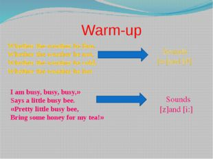 Warm-up Whether the weather be fine, Whether the weather be not, Whether the