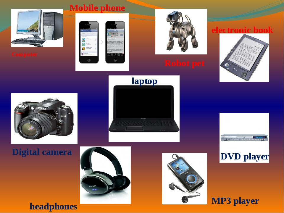 Computer Mobile phone laptop Digital camera MP3 player electronic book Robot...