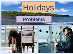 Holidays Problems