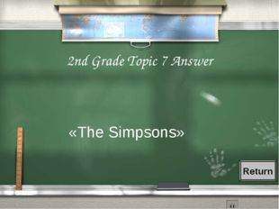 2nd Grade Topic 7 Answer «The Simpsons» Return