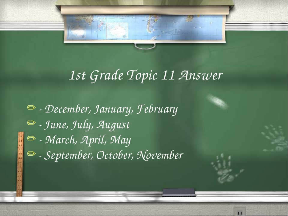 1st Grade Topic 11 Answer - December, January, February - June, July, August...