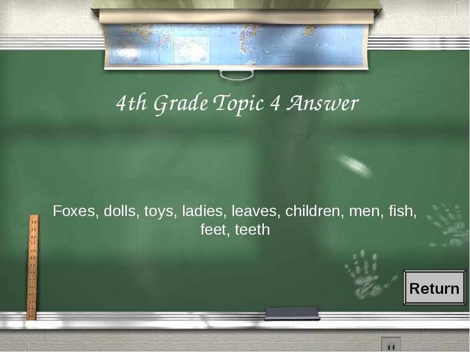 4th Grade Topic 4 Answer Foxes, dolls, toys, ladies, leaves, children, men, f...