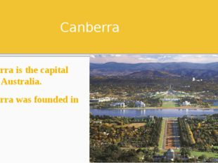 Canberra Canberra is the capital city of Australia. Canberra was founded in 1