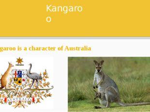 Kangaroo Kangaroo is a character of Australia