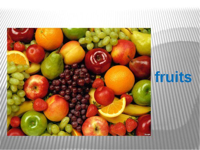 ы fruits