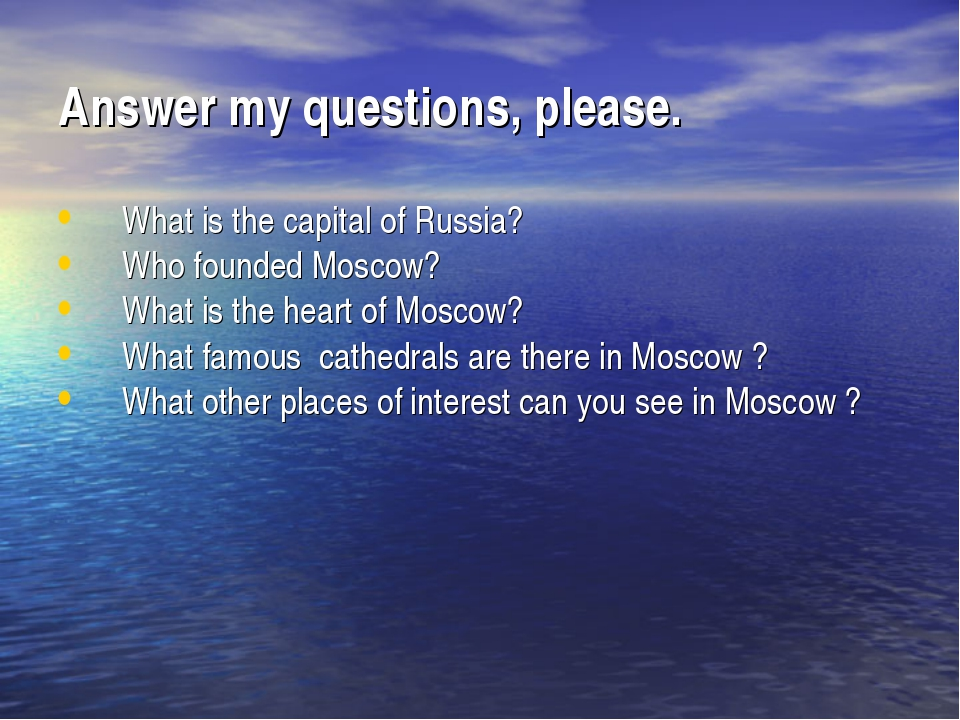 Answer my questions, please. What is the capital of Russia? Who founded Mosco...