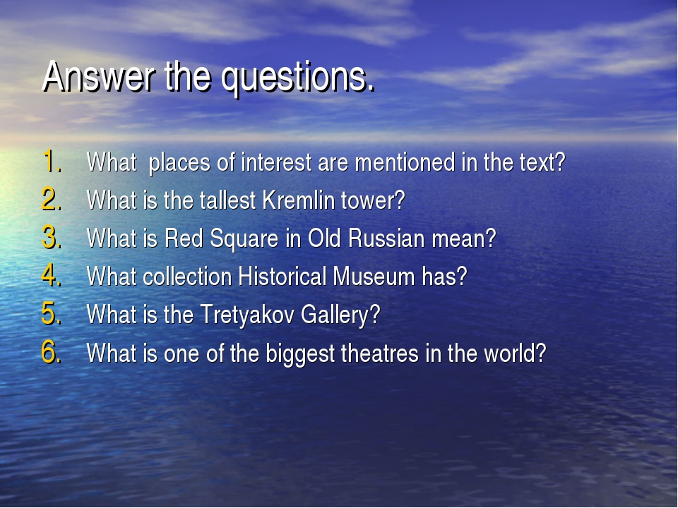 Answer the questions. What places of interest are mentioned in the text? What...