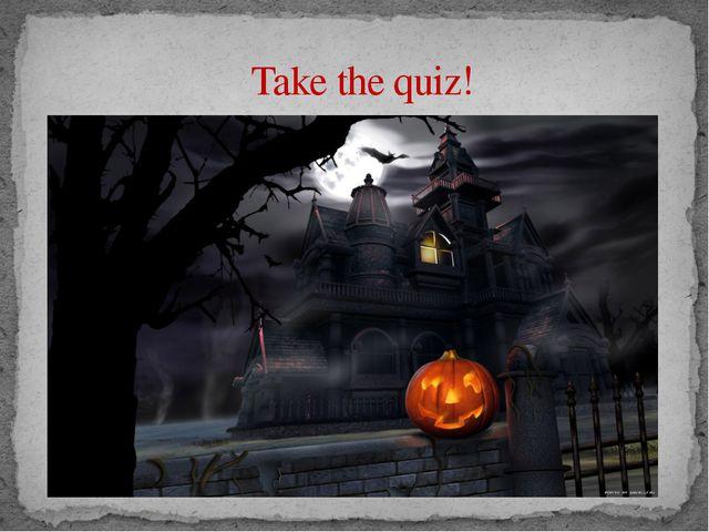 Take the quiz!
