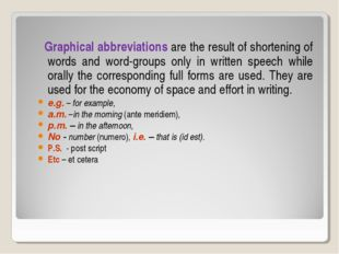 Graphical abbreviations are the result of shortening of words and word-group