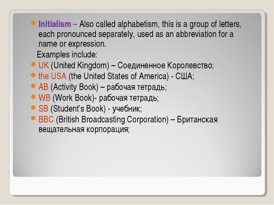Initialism – Also called alphabetism, this is a group of letters, each pronou...