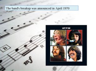The band's breakup was announced in April 1970