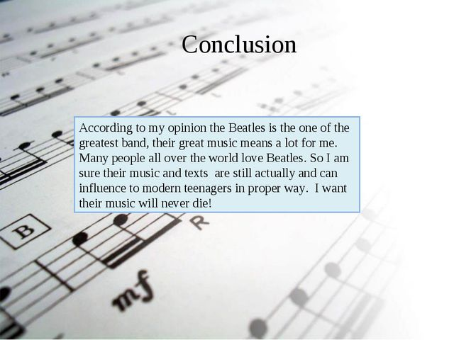 According to my opinion the Beatles is the one of the greatest band, their gr...
