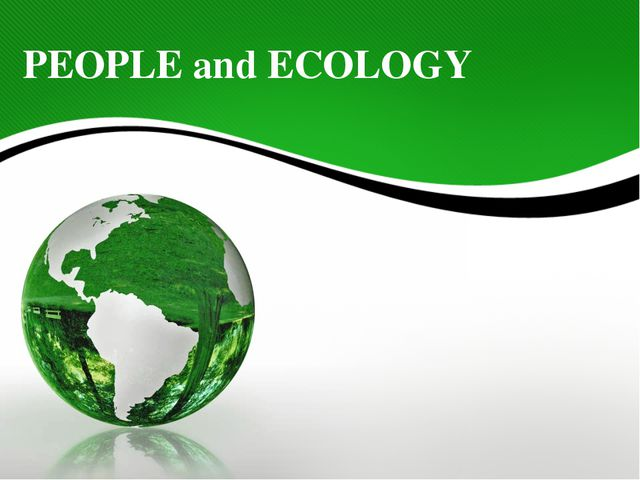 PEOPLE and ECOLOGY