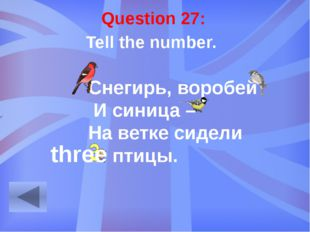 Question 12: Where does the Queen live? Great Britain Australia and New Zelan