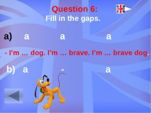 Question 9: What is the capital of Great Britain?