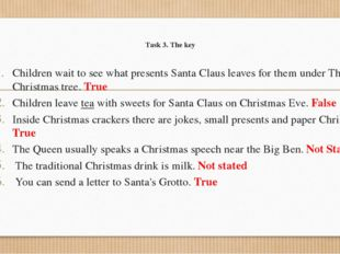 Task 3. The key Children wait to see what presents Santa Claus leaves for the
