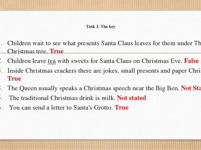 Task 3. The key Children wait to see what presents Santa Claus leaves for the...