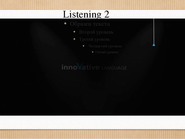 Listening 2