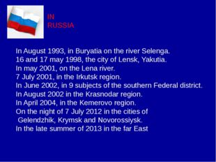IN RUSSIA In August 1993, in Buryatia on the river Selengа. 16 and 17 may 199