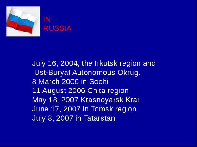 IN RUSSIA July 16, 2004, the Irkutsk region and Ust-Buryat Autonomous Okrug....