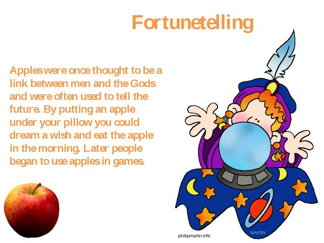 Fortunetelling Apples were once thought to be a link between men and the God...