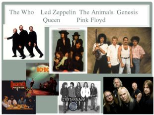 The Who Led Zeppelin The Animals Genesis Queen Pink Floyd