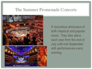 The Summer Promenade Concerts A marvelous showcase of both classical and popu