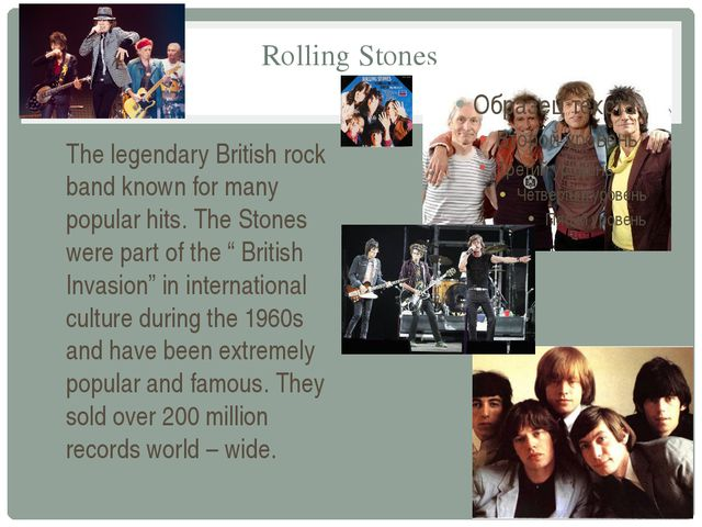 Rolling Stones The legendary British rock band known for many popular hits. T...