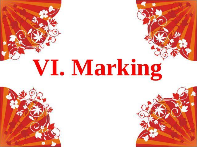 VI. Marking