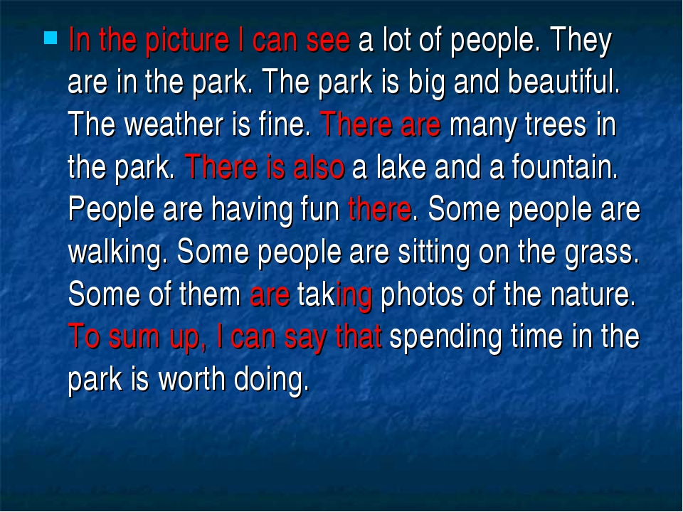 In the picture I can see a lot of people. They are in the park. The park is b...