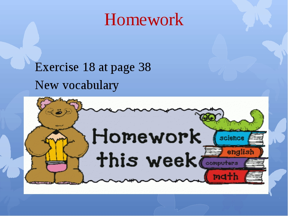 Homework Exercise 18 at page 38 New vocabulary