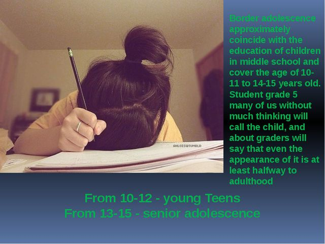 Border adolescence approximately coincide with the education of children in...