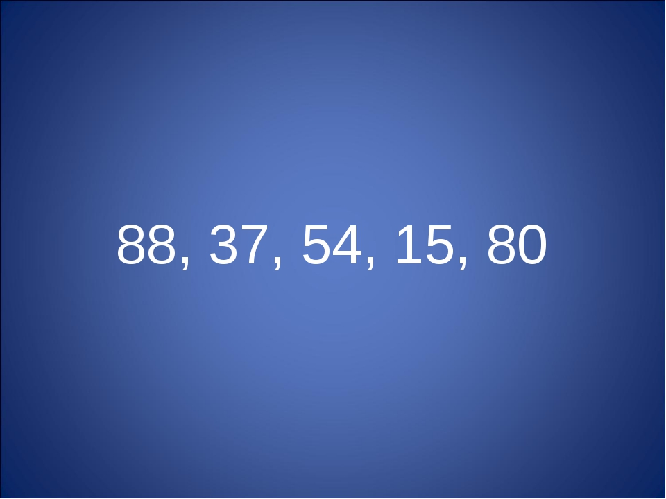 88, 37, 54, 15, 80
