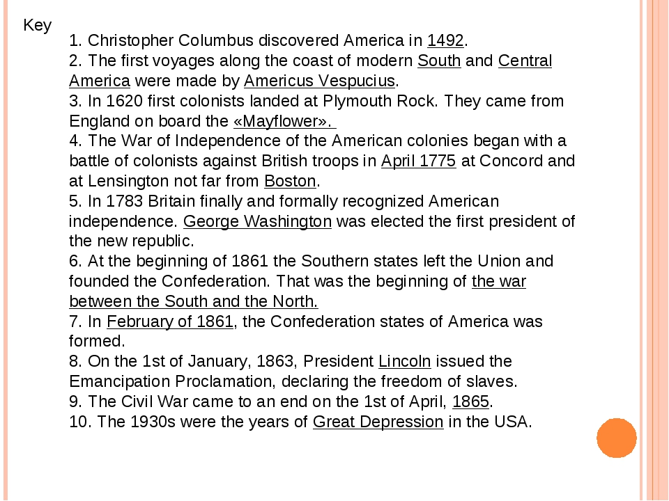 Key 1. Christopher Columbus discovered America in 1492. 2. The first voyages...