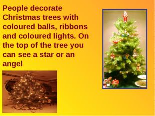 People decorate Christmas trees with coloured balls, ribbons and coloured lig