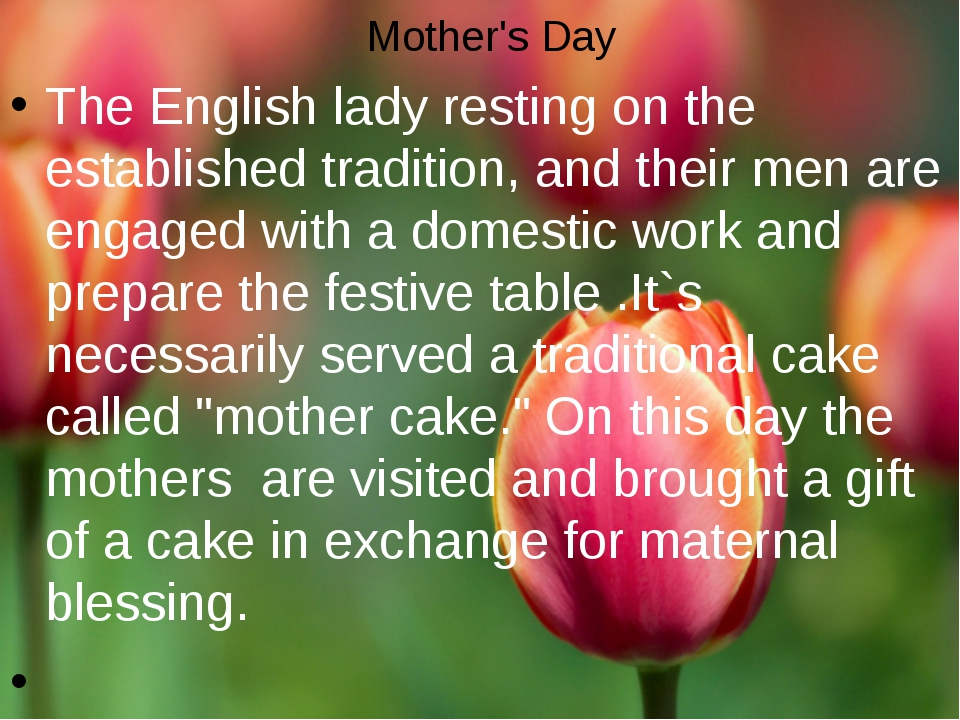 Mother's Day The English lady resting on the established tradition, and their...